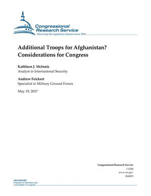 Primary view of object titled 'Additional Troops for Afghanistan? Considerations for Congress'.
