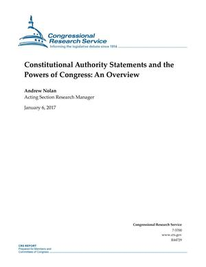 Primary view of object titled 'Constitutional Authority Statements and the Powers of Congress: An Overview'.