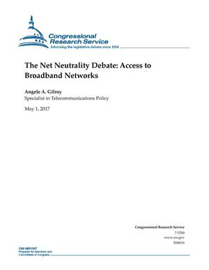 Primary view of object titled 'The Net Neutrality Debate: Access to Broadband Networks'.
