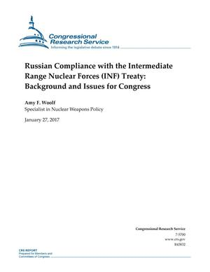 Primary view of object titled 'Russian Compliance with the Intermediate Range Nuclear Forces (INF) Treaty: Background and Issues for Congress'.
