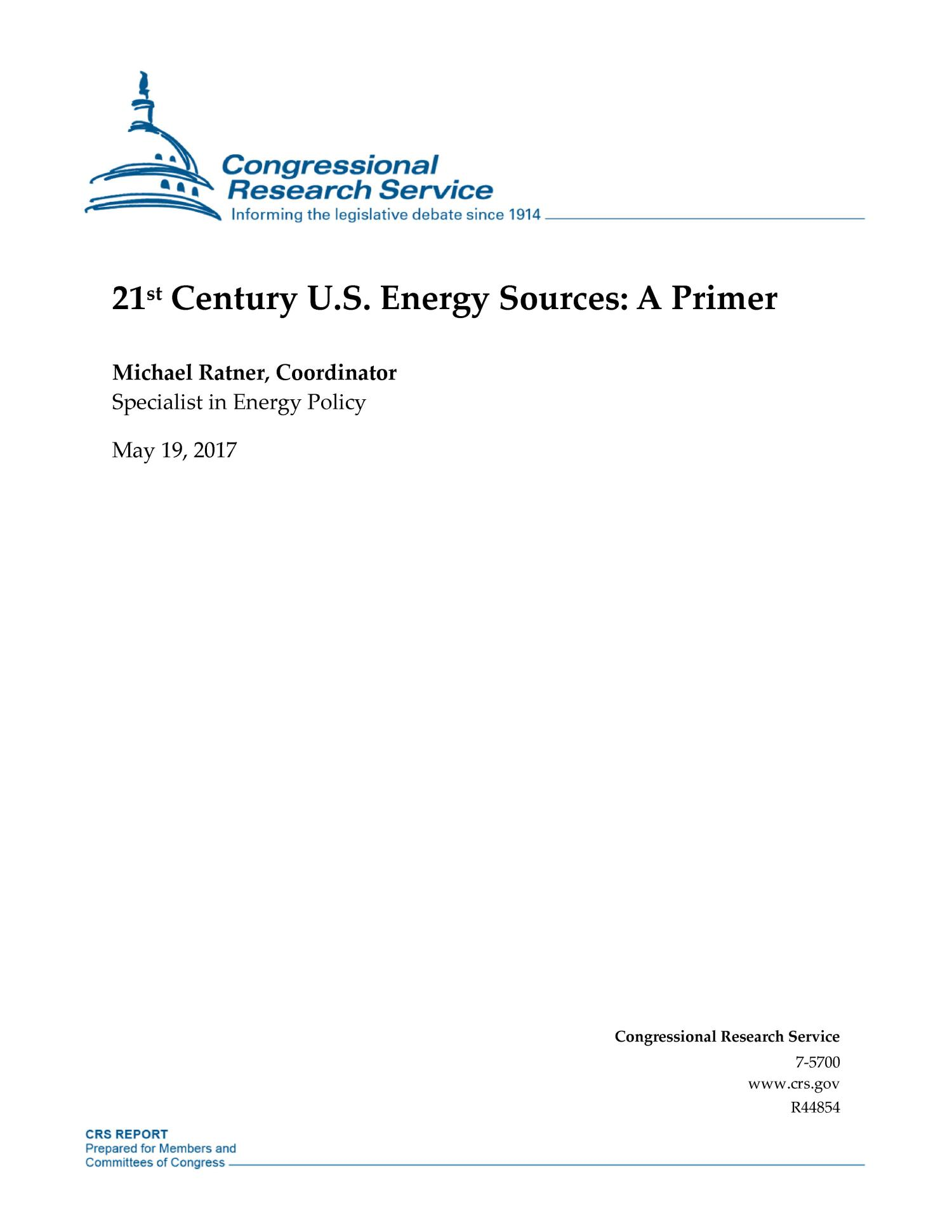 21st Century U.S. Energy Sources: A Primer                                                                                                      [Sequence #]: 1 of 40
