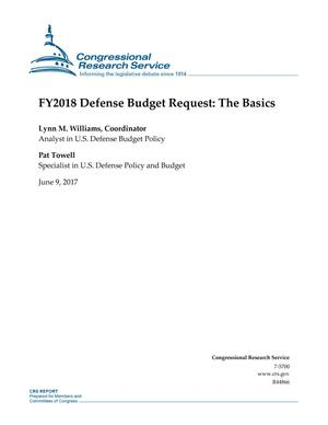 Primary view of object titled 'FY2018 Defense Budget Request: The Basics'.