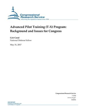 Primary view of object titled 'Advanced Pilot Training (T-X) Program: Background and Issues for Congress'.