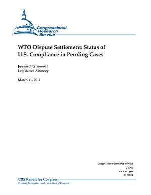 WTO Dispute Settlement: Status of U.S. Compliance in Pending Cases