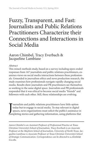 Primary view of object titled 'Fuzzy, Transparent, and Fast: Journalists and Public Relations Practitioners Characterize their Connections and Interactions in Social Media'.