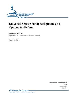Universal Service Fund: Background and Options for Reform