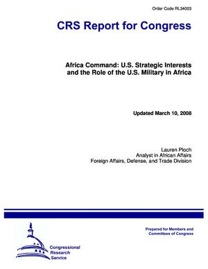 Africa Command: U.S. Strategic Interests and the Role of the U.S. Military in Africa