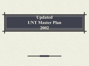 Primary view of object titled 'Updated UNT Master Plan'.