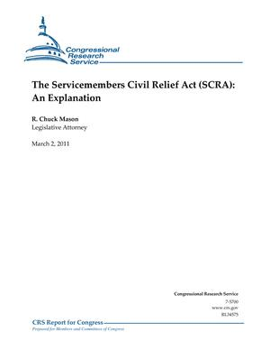 The Servicemembers Civil Relief Act (SCRA): An Explanation