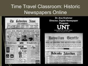 Primary view of object titled 'Time Travel Classroom: Historic Newspapers Online'.