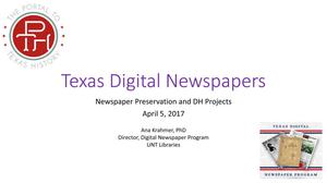 Primary view of object titled 'Texas Digital newspapers: Newspaper Preservation and DH Projects'.