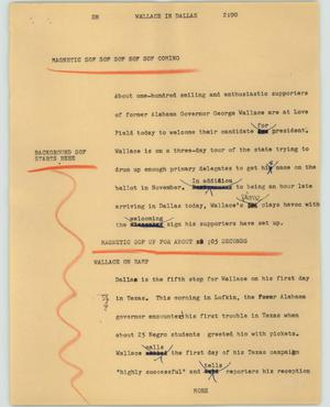 Primary view of object titled '[News Script: Wallace in Dallas]'.
