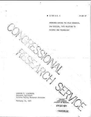 Primary view of object titled 'Hearings During the 91st Congress, 2nd Session, 1970 Relating to Science and Technology.'.