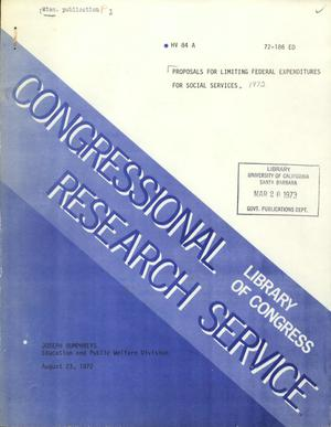 Primary view of object titled 'Proposals for Limiting Federal Expenditures for Social Services'.