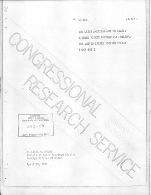 Primary view of object titled 'The Latin American-United States Fishing Rights Controversy: Dilemma for United States Foreign Policy (1969-1971)'.