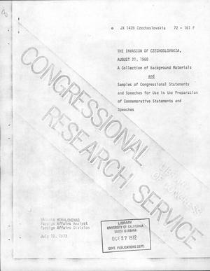 Primary view of object titled 'The Invasion of Czechoslovakia, August 20, 1968: A Collection of Background Materials and Samples of Congressional Statements and Speeches for Use on the Preparation of Commemorative Statements and Speeches'.