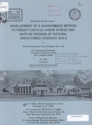 Primary view of object titled 'Development of a Quantitative Method to Predict Critical Shear Stress and Rate of Erosion of Natural Undisturbed Cohesive Soils'.