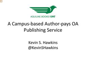 Primary view of object titled 'A Campus-based Author-pays OA Publishing Service'.