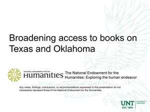 Primary view of object titled 'Broadening access to books on Texas and Oklahoma'.