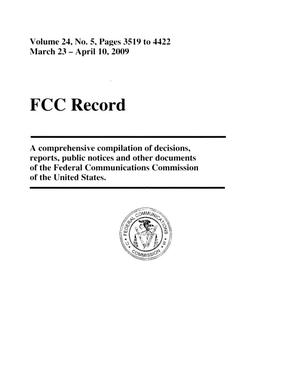 Primary view of object titled 'FCC Record, Volume 24, No. 5, Pages 3519 to 4422, March 23 - April 10, 2009'.