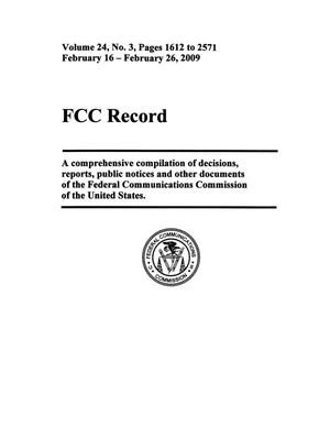 Primary view of object titled 'FCC Record, Volume 24, No. 3, Pages 1612 to 2571, February 16 - February 26, 2009'.
