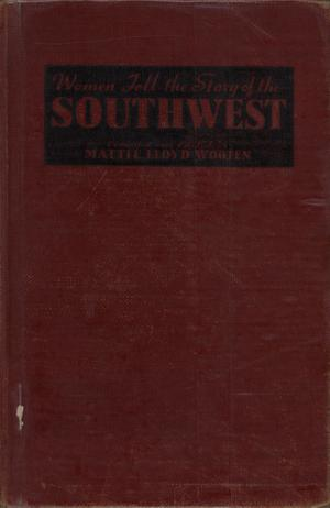 Primary view of Women Tell the Story of the Southwest