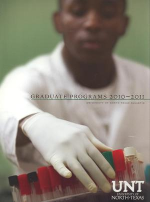 Primary view of object titled 'Catalog of the University of North Texas, 2010-2011, Graduate'.