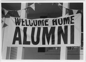 "Primary view of object titled '[""Welcome Home Alumni"" banner]'."