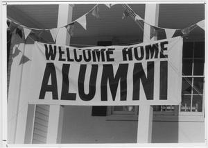"Primary view of object titled '[""Welcome Home Alumni"" banner #2]'."