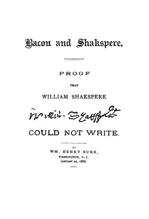 Primary view of [Bacon and Shakespere: Proof that William Shakespere Could Not Write.]