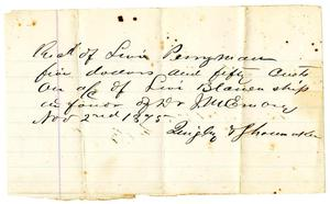 Primary view of [Receipt of John Quigley, November 2, 1875]