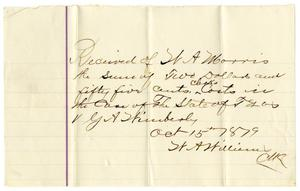Primary view of [Receipt of W. A. Morris, October 15, 1879]