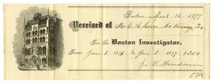 Primary view of [Receipt for Charles B. Moore from the Boston Investigator, April 14, 1877]