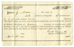 Primary view of [County Tax Receipt for Ziza Moore from G. R. Yautis, April 20, 1872]