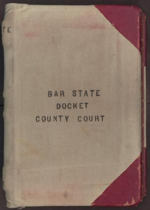 Primary view of object titled '[Bar Docket, Criminal, County Court, Cooke County, 1889-1893]'.