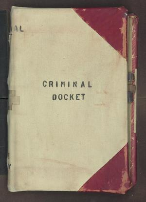 Primary view of object titled '[Criminal Docket, District Court, Cooke County, 1871-1874]'.