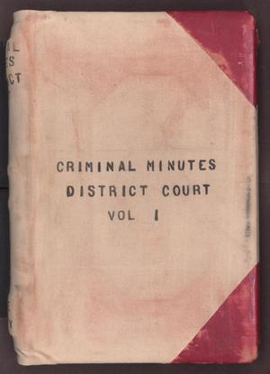 Primary view of object titled '[Criminal Minutes, District Court, Cooke County, 1886-1893]'.