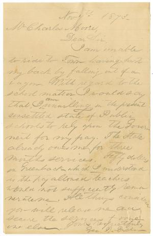 Primary view of [Letter from George B. Buckler to Charles B. Moore, November 7, 1873]