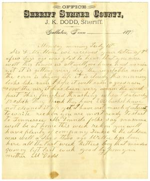 Primary view of object titled '[Letter from M. Dodd to Sis and Mr. Moore, July 16, 1877]'.