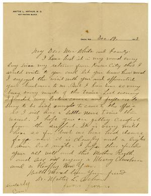 Primary view of object titled '[Letter from Dr. Mattie L. Arthur to Linnet Moore White, December 19, 1913]'.