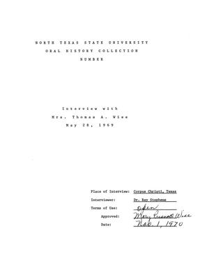Primary view of object titled 'Oral History Interview with Mrs. Thomas A. Wise, May 28, 1969'.