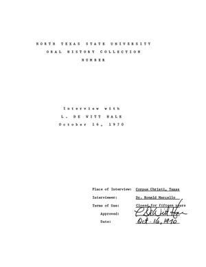 Primary view of object titled 'Oral History Interview with L. DeWitt Hale, October 16, 1970'.