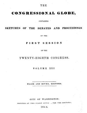 Primary view of object titled 'The Congressional Globe, Volume 13, Part 1: Twenty-Eighth Congress, First Session'.