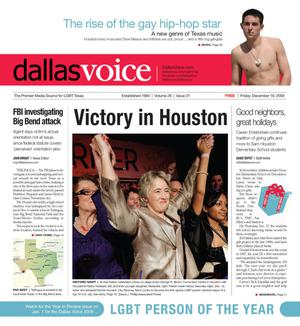 Primary view of object titled 'Dallas Voice (Dallas, Tex.), Vol. 26, No. 31, Ed. 1 Friday, December 18, 2009'.