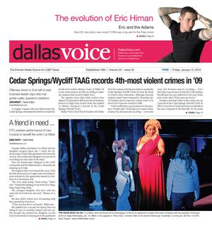Primary view of object titled 'Dallas Voice (Dallas, Tex.), Vol. 26, No. 35, Ed. 1 Friday, January 15, 2010'.