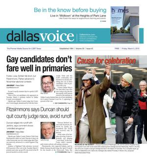 Primary view of object titled 'Dallas Voice (Dallas, Tex.), Vol. 26, No. 42, Ed. 1 Friday, March 5, 2010'.