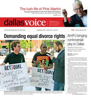 Dallas Voice (Dallas, Tex.), Vol. 26, No. 49, Ed. 1 Friday, April 23, 2010