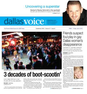 Primary view of object titled 'Dallas Voice (Dallas, Tex.), Vol. 27, No. 8, Ed. 1 Friday, July 9, 2010'.