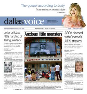 Dallas Voice (Dallas, Tex.), Vol. 27, No. 10, Ed. 1 Friday, July 23, 2010