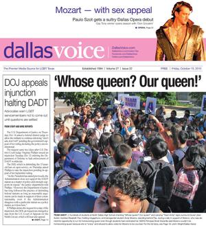 Primary view of object titled 'Dallas Voice (Dallas, Tex.), Vol. 27, No. 22, Ed. 1 Friday, October 15, 2010'.